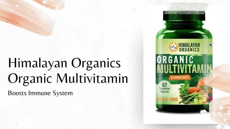 Himalayan Organics Organic Multivitamin – Boosts Immune System